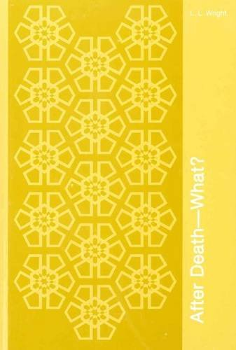 After Death, What?/ (Theosophical Manual): Leoline L. Wright