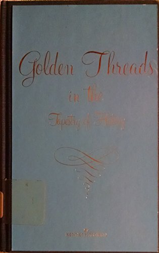 Golden Threads in the Tapestry of History (0913004278) by Morris, Kenneth