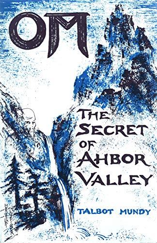 9780913004395: Om, the Secret of Ahbor Valley