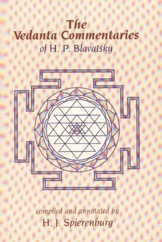 9780913004753: The Vedanta Commentaries of H.P. Blavatsky