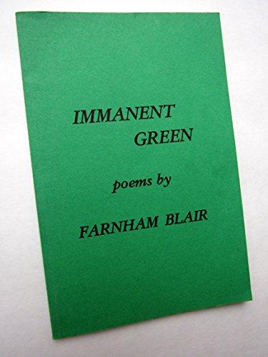 Immanent Green: blair, farnham