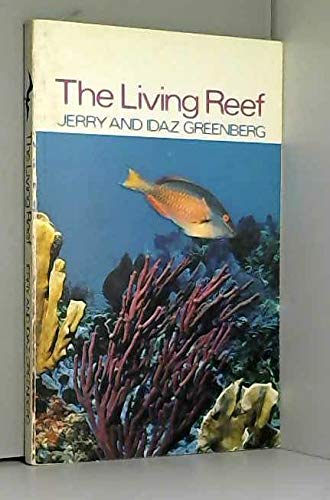 9780913008003: The living reef