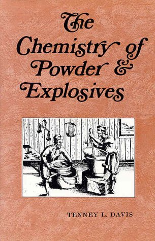 9780913022009: The Chemistry of Powder and Explosives