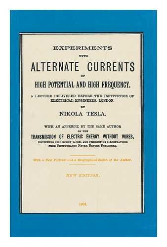 9780913022252: Experiments With Alternate Currents of High Potential and High Frequency
