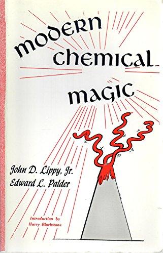 Modern Chemical Magic: John Lippy Jr.;