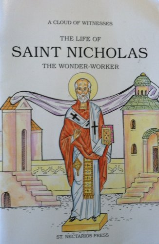 The life of saint Nicholas: The wonder-worker (A Cloud of witnesses): Nina Seco