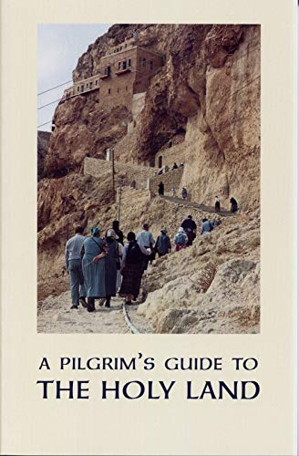9780913026465: A Pilgrim's Guide to the Holy Land for Orthodox Christians