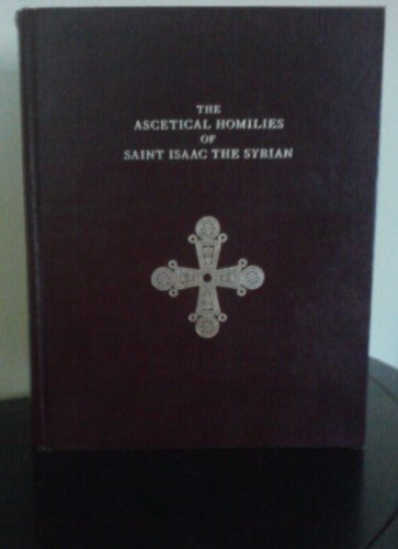 9780913026557: Ascetical Homilies of Saint Isaac the Syrian