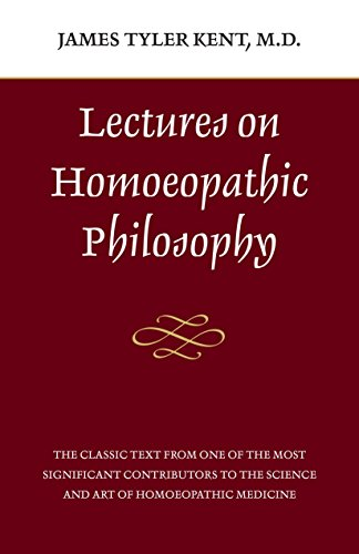 9780913028612: Lectures on Homeopathic Philosophy