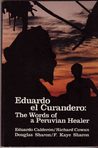 9780913028957: Eduardo El Curandero: The Words of a Peruvian Healer