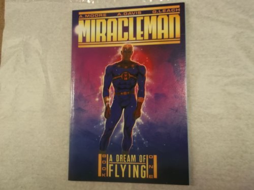 9780913035610: Miracleman, Book 1: A Dream of Flying
