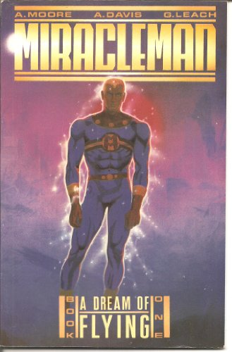 9780913035627: Miracleman, Book 1: A Dream of Flying