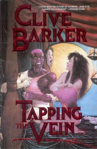 Tapping the Vein Book 2 (0913035939) by Clive Barker
