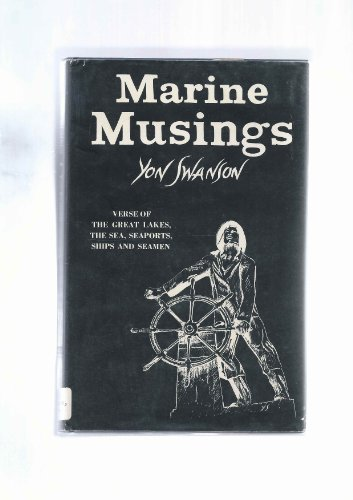9780913042014: Marine Musings of Ships, the Sea, the Great Lakes, Seaports and Seamen