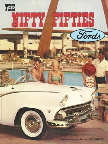 9780913056059: The Nifty Fifties Fords: An Illustrated History of the 1950's Fords