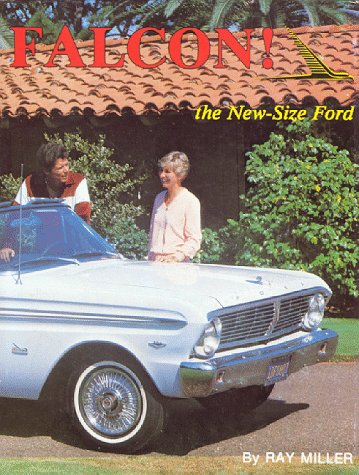 Falcon: The New-Size Ford (The Ford Road Series, Vol. 7) (The Ford Rd series): Ray Miller