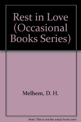 9780913057223: Rest in Love (Occasional Books Series)