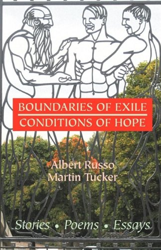 Boundaries Of Exile, Conditions Of Hope.: Russo, Albert &