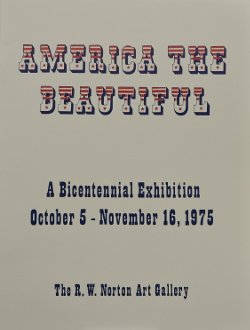 9780913060070: America the beautiful: A bicentennial exhibition, October 5-November 16, 1975, the R. W. Norton Art Gallery