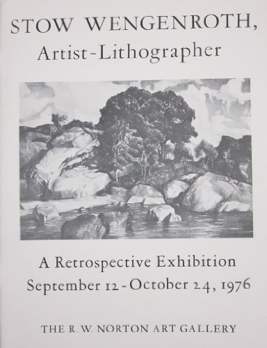 9780913060100: Stow Wengenroth, Artist-Lithographer: A Retrospective Exhibition