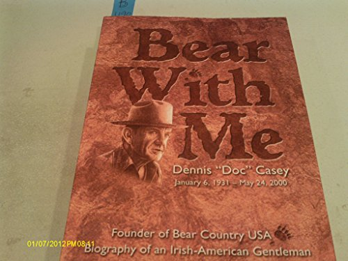 9780913062227: Bear with me: The biography of Dennis Patrick