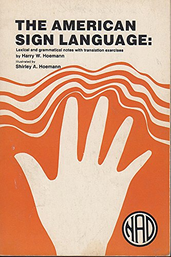 9780913072196: American Sign Language: Lexical and Grammatical Notes With Translation Exercises