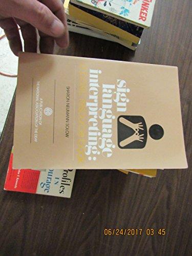 9780913072455: Sign Language Interpreting: A Basic Resource Book