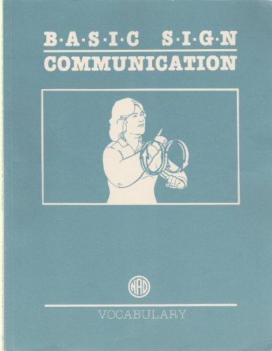 Basic Sign Communication: Vocabulary: Newell, William