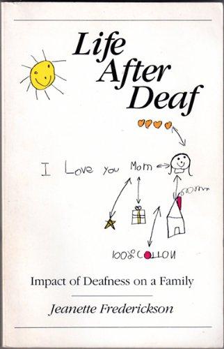 9780913072677: Life After Deaf