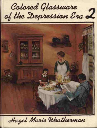 9780913074046: Colored Glassware of the Depression Era, Book 2