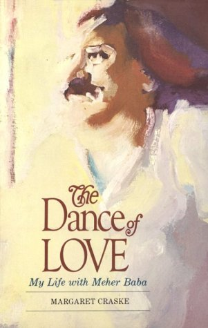 9780913078402: The Dance of Love: My Life With Meher Baba