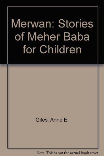 9780913078419: Merwan: Stories of Meher Baba for Children