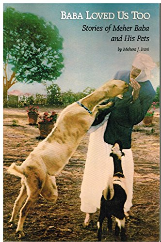 Baba Loved Us, Too : Stories of: Mehera J. Irani