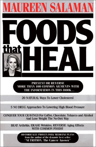 Foods That Heal: Salaman, Maureen Kennedy