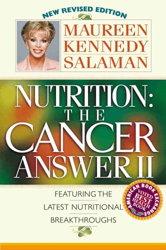 Nutrition: The Cancer Answer II