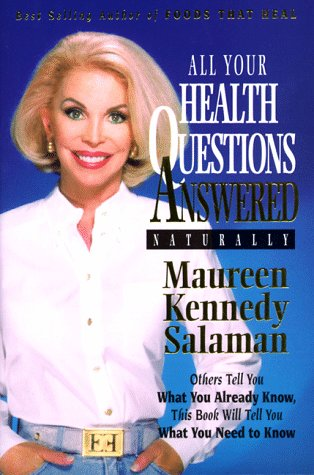 9780913087213: All Your Health Questions Answered Naturally