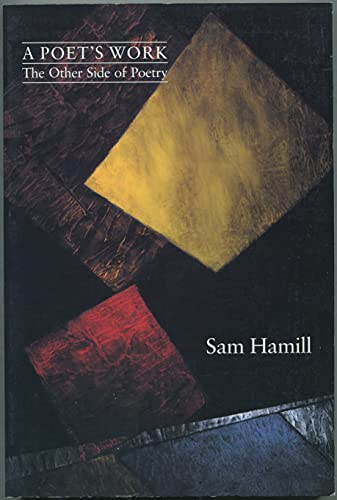 9780913089033: A Poet's Work: The Other Side of Poetry