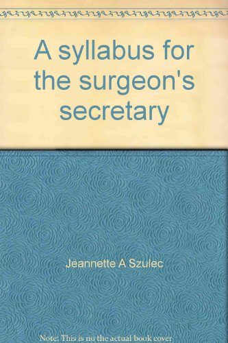 9780913092033: A syllabus for the surgeon's secretary