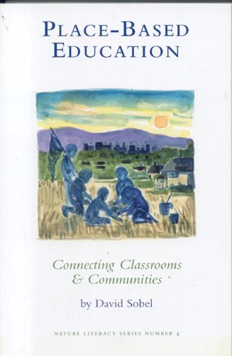 9780913098547: Place-Based Education: Connecting Classrooms & Communities (New Patriotism Series, 4)
