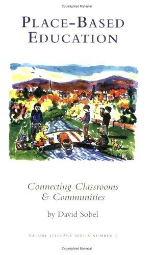 9780913098554: Place-based Education: Connecting Classrooms & Communities, With Index