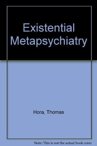 9780913105009: Existential Metapsychiatry