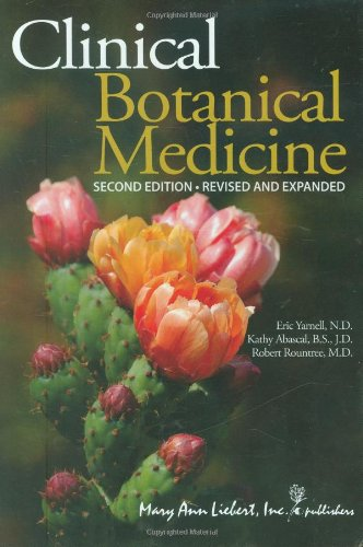 Clinical Botanical Medicine: Revised & Expanded: Eric Yarnell; Kathy