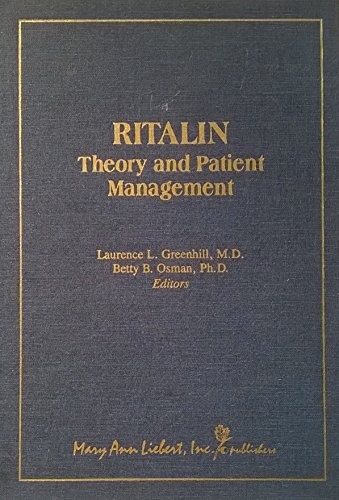 9780913113530: Ritalin: Theory and Patient Management
