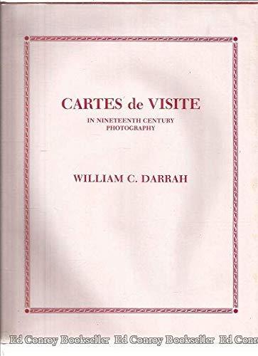 Cartes De Visite in Nineteenth Century Photography: William C. Darrah