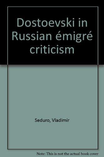 9780913124116: Dostoevski in Russian Emigre Criticism