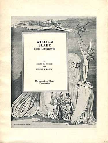 William Blake: Book Illustrator (9780913130018) by Roger R. Easson; Robert N. Essick
