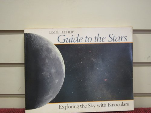 Leslie Peltier's guide to the stars: Peltier, Leslie C
