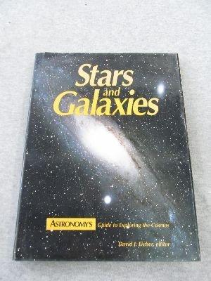 Stars and Galaxies: Eicher, David J