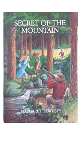 Secret of the Mountain: Hardisty, Margaret; Keena, Sondra (Illustrator)