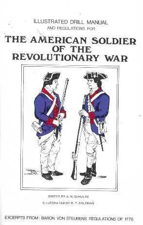 9780913150474: The American Soldier of the Revolutionary War
